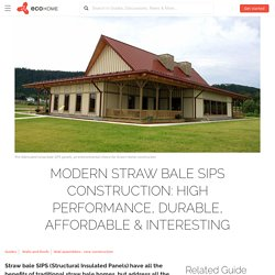 Straw bale SIPS are the alternative straw bale homes - Ecohome