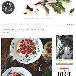 Strawberries and Danish Summer Cream