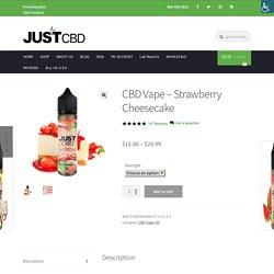 CBD Vape Oil - Strawberry Cheesecake Flavor - JustCBD