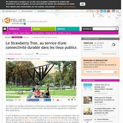 Le Strawberry Tree, au service d'une connectivité durable dans les lieux publics