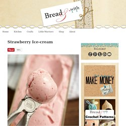 Strawberry Ice-cream (Vegan) - Bread & With It
