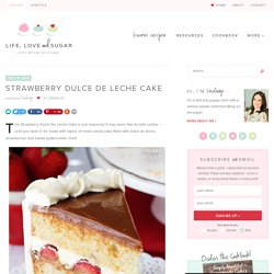 Strawberry Dulce De Leche Cake