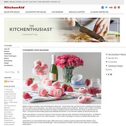 Strawberry Rose Macarons - The Kitchenthusiast