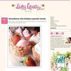 strawberry rice krispie cupcake treats  - Dirty Laundry - {the blog}