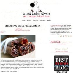 Strawberry Basil Fruit Leather