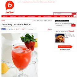 Strawberry Lemonade Recipe | The Family Kitchen - StumbleUpon