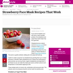 Strawberry Face Mask Recipes: A Natural Exfoliant