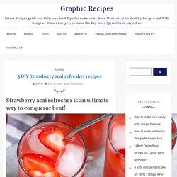 5 DIY Strawberry acai refresher recipes - Graphic Recipes