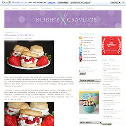 Strawberry Shortcakes - Kirbie's Cravings