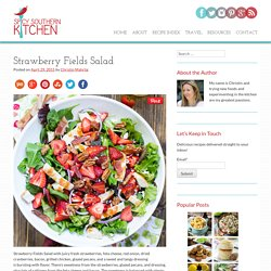 Strawberry Fields Salad - Spicy Southern Kitchen