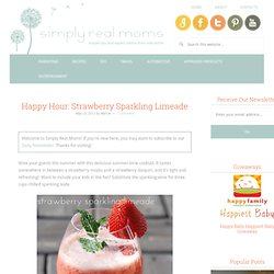 Happy Hour: Strawberry Sparkling Limeade | Simply Real Moms