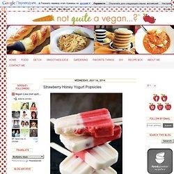 Not Quite a Vegan...?: Strawberry Honey Yogurt Popsicles