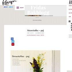 Strawtoffee – paj – Fridas bakblogg