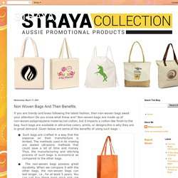 STRAYA : Non Woven Bags And Their Benefits.
