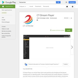 CT-Stream Player – Applications Android sur Google Play