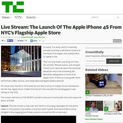 Live Stream: The Launch Of The Apple iPhone 4S From NYC's Flagship Apple Store