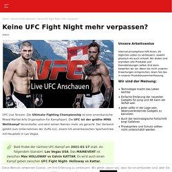 Keine Lust mehr die UFC Fight Night zu verpassen?