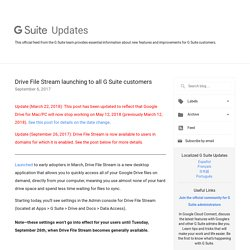 Drive File Stream launching to all G Suite customers