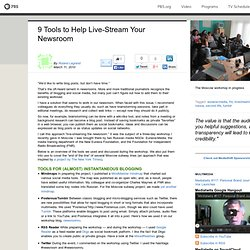 MediaShift . 9 Tools to Help Live-Stream Your Newsroom