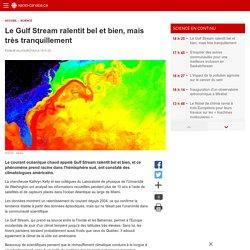 Le Gulf Stream ralentit bel et bien, mais très tranquillement
