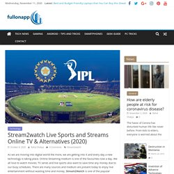 Stream2watch Live Sports and Streams Online TV & Alternatives (2020)