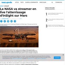 La NASA va streamer en live l'atterrissage d'inSight sur Mars