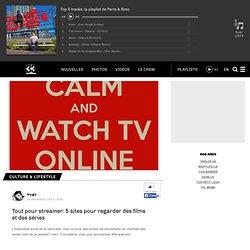 Tout pour streamer: 5 sites pour regarder des films et des séries