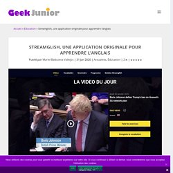 Streamglish, une application originale pour apprendre l'anglais