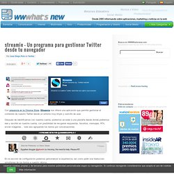 streamie – Un programa para gestionar Twitter desde tu navegador