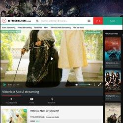 Vittoria e Abdul Streaming ITA Altadefinizione 2017