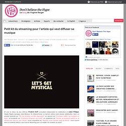 Petit kit du streaming pour l'artiste qui veut diffuser sa musique
