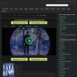 La La Land Streaming Complet HD VF Gratuit Film en Français.