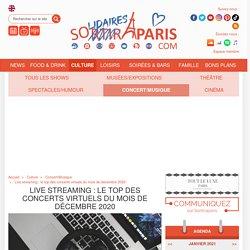 Live streaming : le top des concerts virtuels du mois de décembre 2020