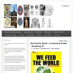 We Feed the World - le marché de la faim - Streaming VF - Eveil-delaconscience.com