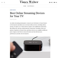 Best Online Streaming Devices for Your TV - Trust Inspire