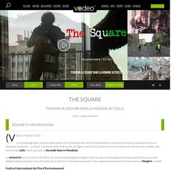 The Square en streaming, documentaire de Lívia Gyarmathy
