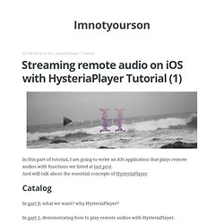 Streaming remote audio on iOS with HysteriaPlayer Tutorial (1)