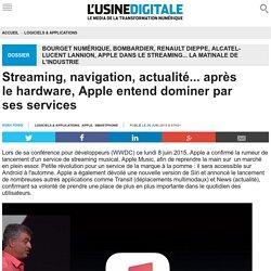 Streaming, navigation, actualité... après le hardware, Apple entend dominer par ses services