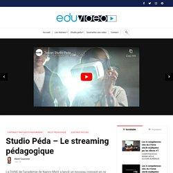 Studio Péda - Le streaming pédagogique