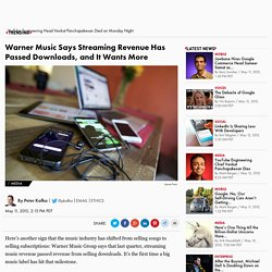 Warner Music Says Streaming Revenue Has Passed Downloads
