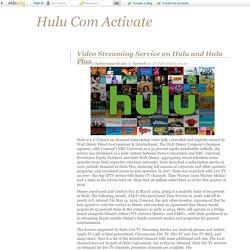 Video Streaming Service on Hulu and Hulu Plus - Hulu Com Activate