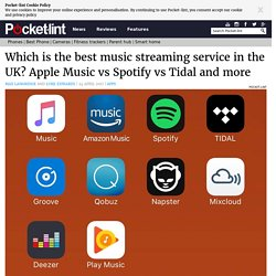 Which is the best music streaming service in the UK? Apple Music vs Spotify vs Tidal and more