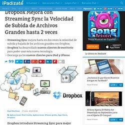 Dropbox presenta Streaming Sync para mejorar la sincronización