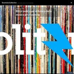 Blitzr podría ser el futuro de la música en streaming