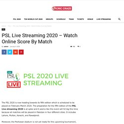 PSL Live Streaming 2020 - Watch Online Score By Match