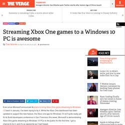 Streaming Xbox One games to a Windows 10 PC is awesome
