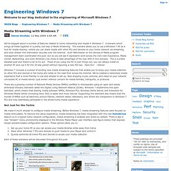 Media Streaming with Windows 7 - Engineering Windows 7