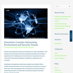 Streamline Complex Networking Environment and Security Threats