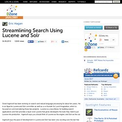 Streamlining Search Using Lucene and Solr