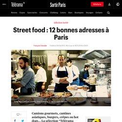 Street food : 10 bonnes adresses à Paris